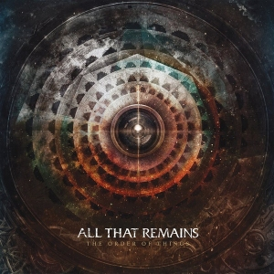 Cover art for THE ORDER OF THINGS by All That Remains (courtesy of Razor and Tie)