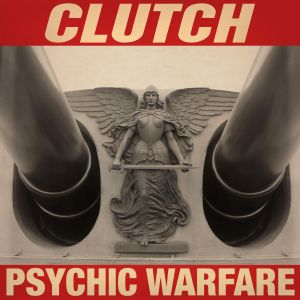 Clutch - PSYCHIC WARFARE album cover art [image courtesy of Weathermaker Music]