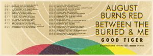 August Burns Red 2016 American Tour routing, co-headlining with Between The Buried And Me with special guest Good Tiger