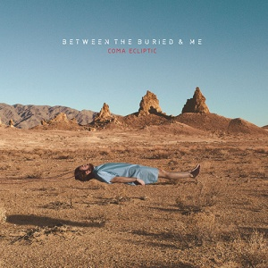 Between The Buried And Me - COMA ECLIPTIC (2015) album art - image courtesy: Metal Blade Records