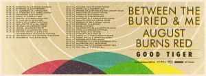 Between The Buried And Me 2016 American Tour routing, co-headlining with August Burns Red And Me with special guest Good Tiger