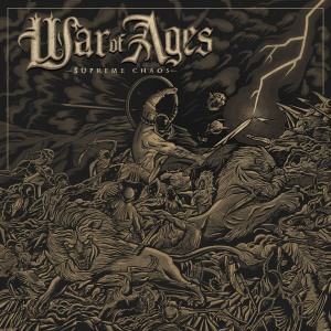 War Of Ages - SUPREME CHAOS (2014), image courtesy: Facedown Records