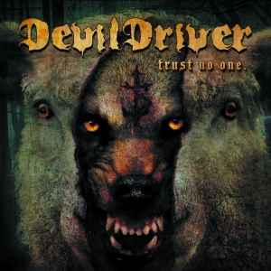 DevilDriver - TRUST NO ONE album cover art (image courtesy of Napalm Records)