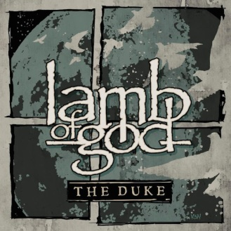 Lamb of God : The Duke
